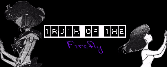 Truth of the Firefly
